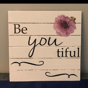 Wooden Plaque saying Be Beautiful
